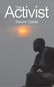 The Activist eBook edition by Tanure Ojaide