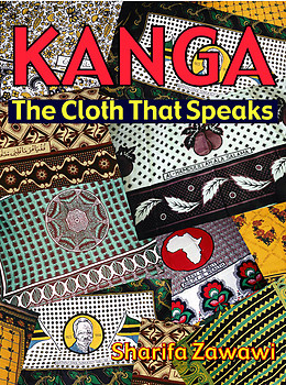 KANGA The Cloth that Speaks eBook edition by Sharifa Zawawi