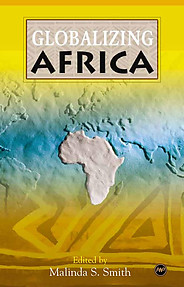 GLOBALIZING AFRICA Edited by Malinda S. Smith