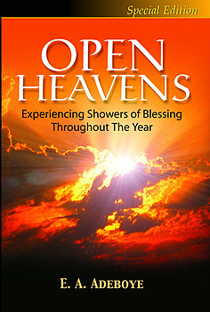 OPEN HEAVENS Special Edition Experiencing Showers of Blessing throughout the Year By E.A. Adeboye