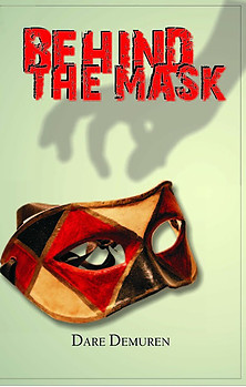 BEHIND THE MASK eBook edition by Dare Demuren